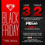 THE HALL entra no clima da Black Friday