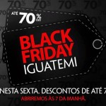 Shopping Iguatemi promove Black Friday