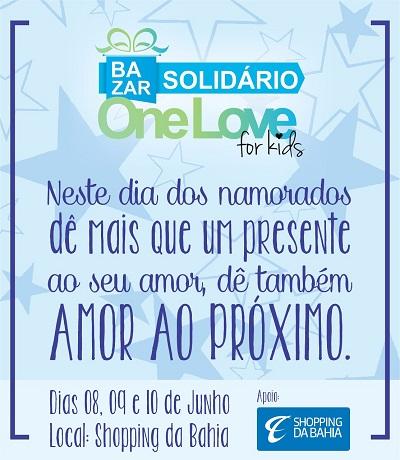 Bazar Solidário One Love For Kids acontece no Shopping da Bahia entre os dias 8 e 10 de junho