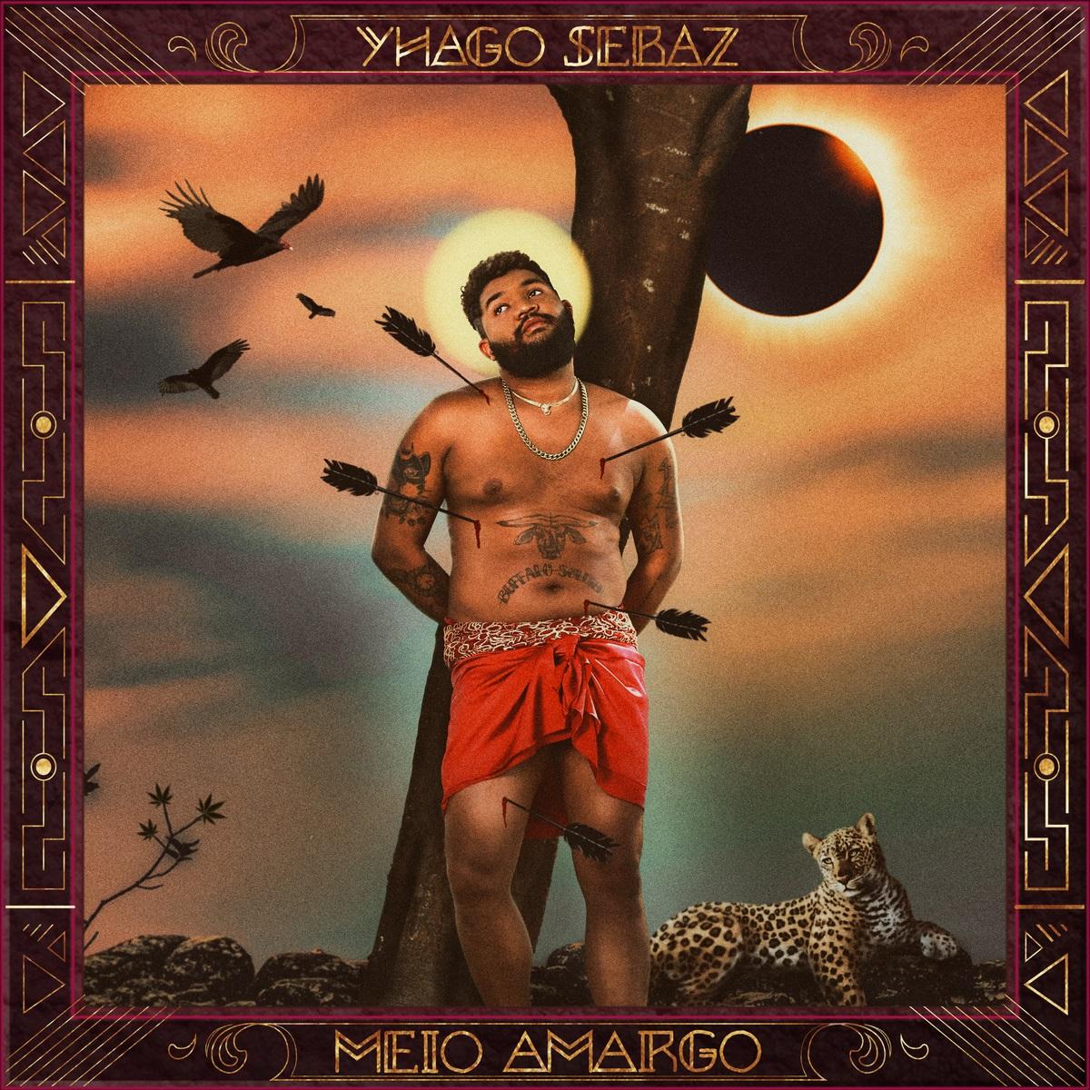 Yhago Sebaz - Meio Amargo